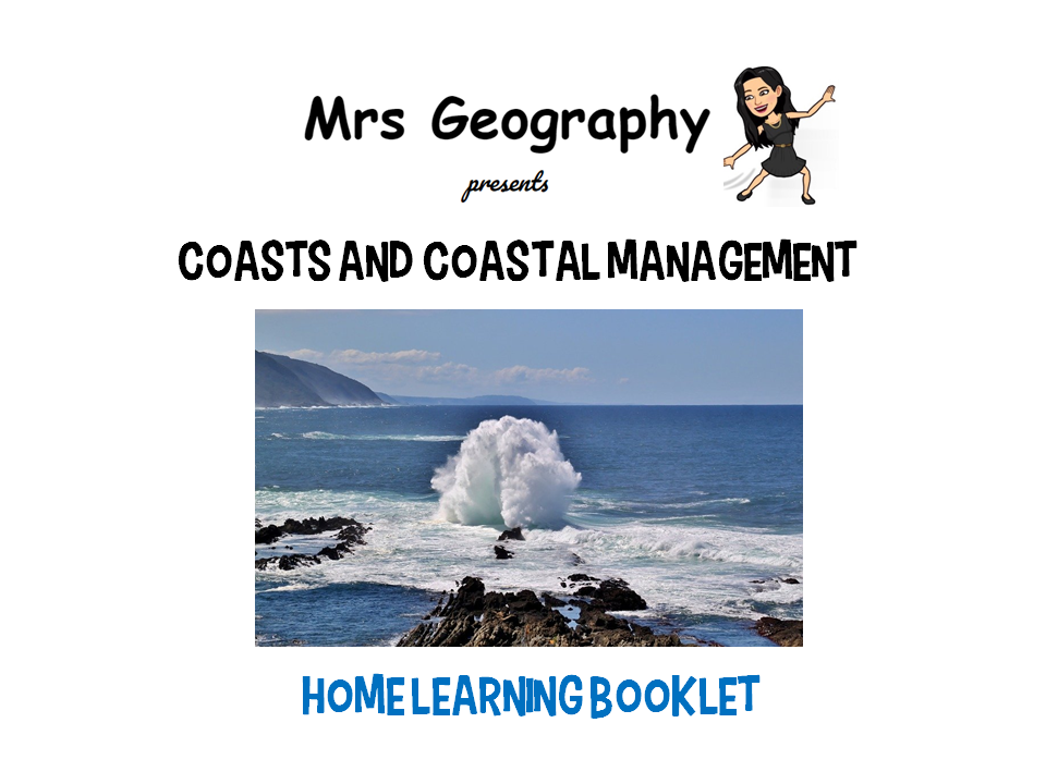 Coasts and coastal management HOME LEARNING BOOKLET