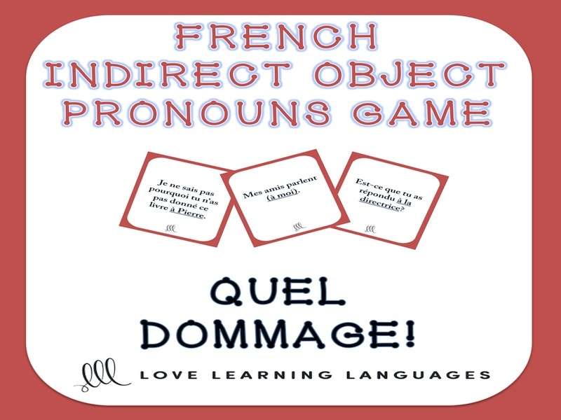 GCSE FRENCH: French Indirect Object Pronouns - Quel Dommage Game