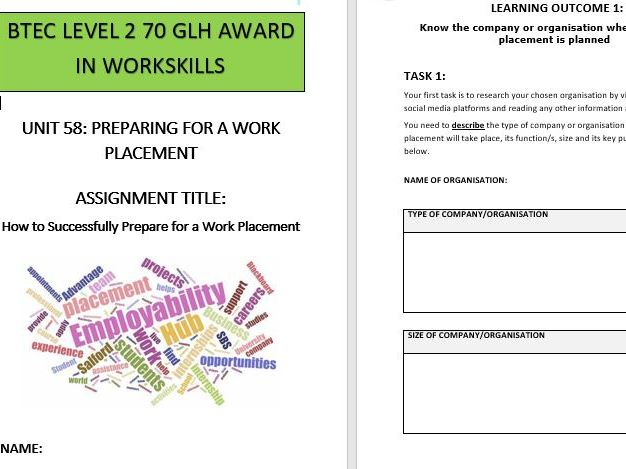 BTEC L2 Workskills Unit 58 Prep for a Work Placement - Assignment Brief and Workbook
