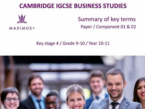 Complete IGCSE Business Studies 0450 Summary of key terms MS Word format [Syllabus 2017-19]