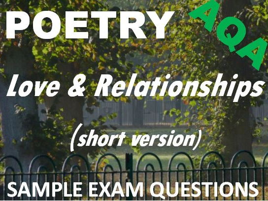 Short version of Love and Relationships Poetry - Sample Exam Questions - AQA GCSE New Spec
