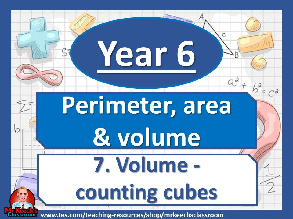 Year 6 - Perimeter, Area and Volume – Volume counting cubes - White Rose Maths