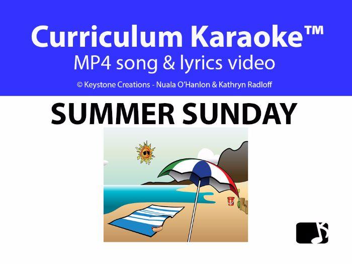 'SUMMER SUNDAY' (Grades Pre K-4) ~ Song Video