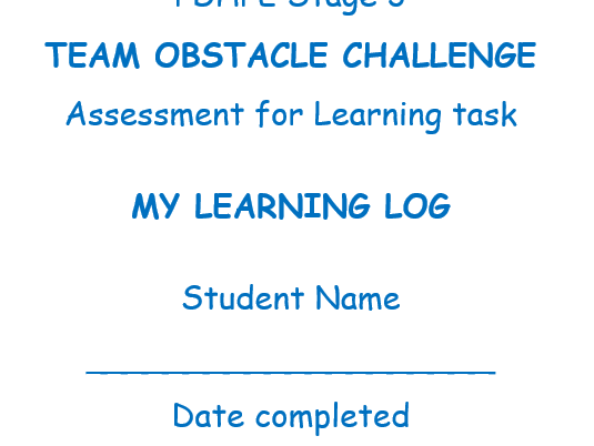 PDHPE learning log for primary students completing an obstacle challenge. Stage 3. Grade 4/5