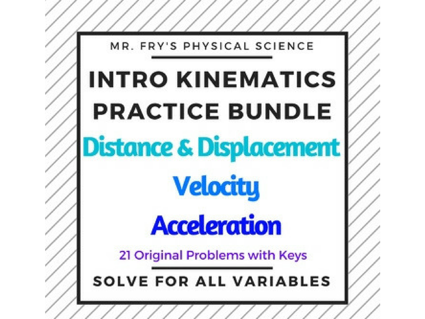 Intro Kinematics Bundle