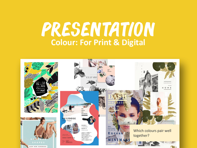 PRESENTATION: Colour for Print and Digital
