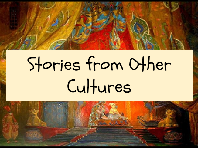 Stories from Other Cultures unit of work
