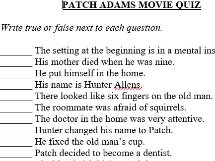 """PATCH  ADAMS"" T/F MOVIE QUIZ"