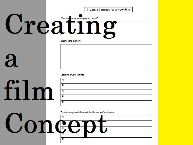 Create a Concept for a New Film - Media Studies