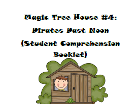 Magic Tree House Book #4: Pirates Past Noon Reading Comprehension Packet