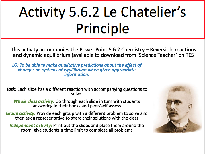 Reversible reactions, equilibrium and Le Chatelier's principle PP and activity