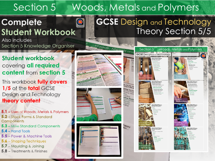 GCSE DT Theory - Section 5/5 - Workbook - Woods, Metals and Polymers