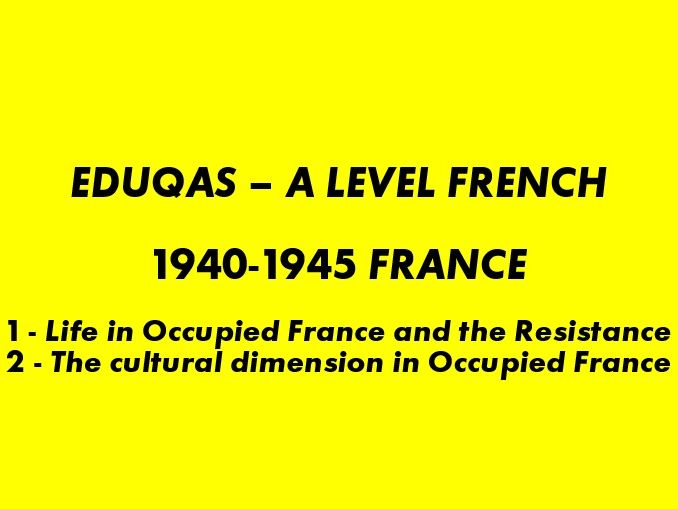 Eduqas France 1940-1945 The Occupation / The Cultural Dimension