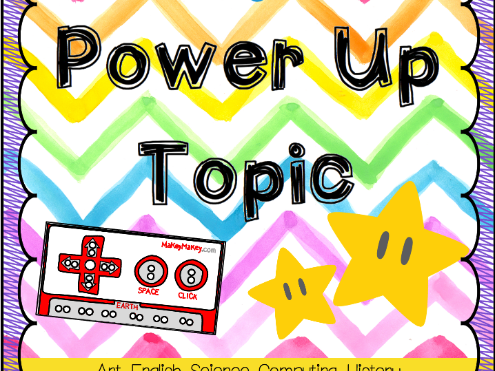 Power Up Topic Plan (6 Week Unit)