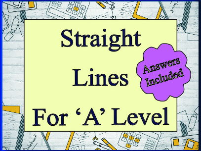 Straight Lines for 'A' level - with answers