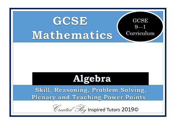 9-1 GCSE Mathematics Algebra Teaching Resource