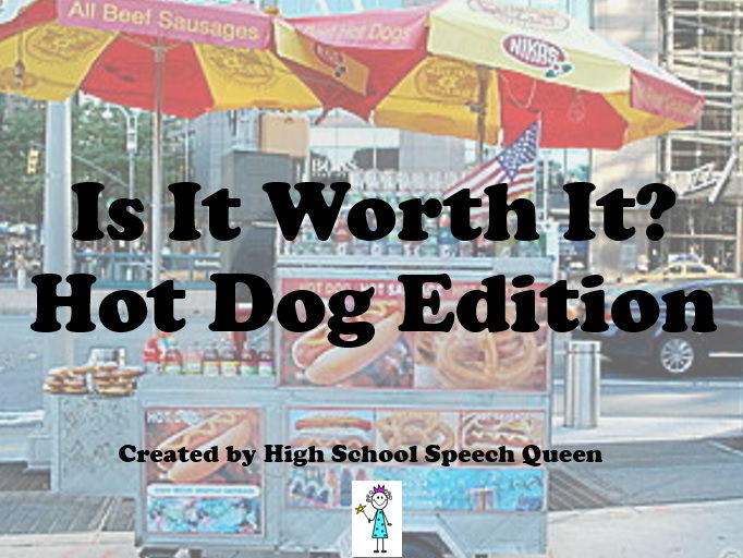Is It Worth It? Hot Dog Edition