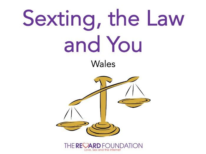 Sexting, the Law & You, Wales