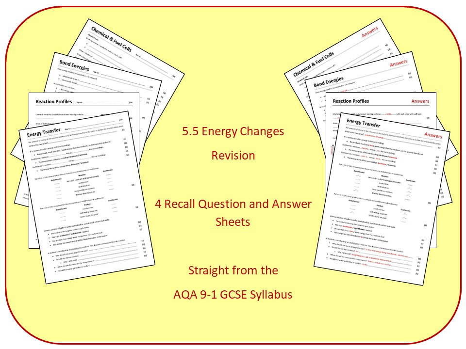 Topic 5: Energy Changes Revision Questions and Answer Sheets (inc Triple)