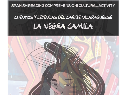 Spanish Reading Comprehension/ Cultural Activity - La Negra Camila