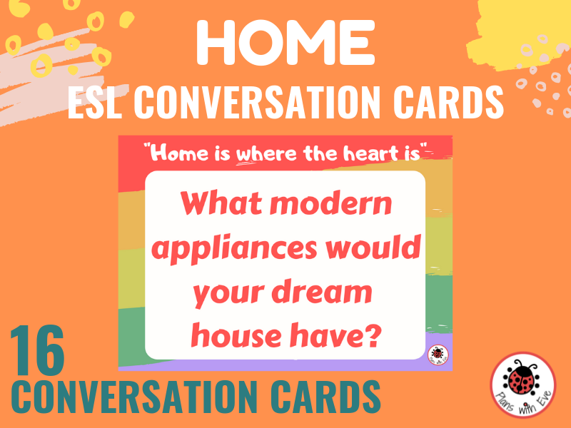 ESL Conversation Cards: HOME - Interesting conversation for teens & adults!
