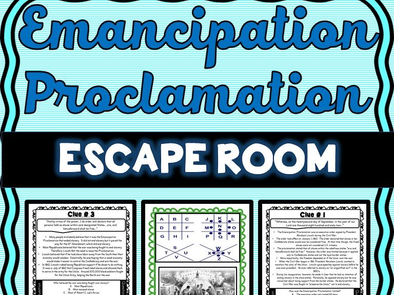 Emancipation Proclamation ESCAPE ROOM: Abraham Lincoln, Civil War