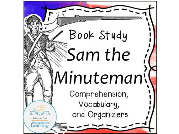 Book Study: Sam the Minuteman (An American Revolution story) I Can Read Level 3