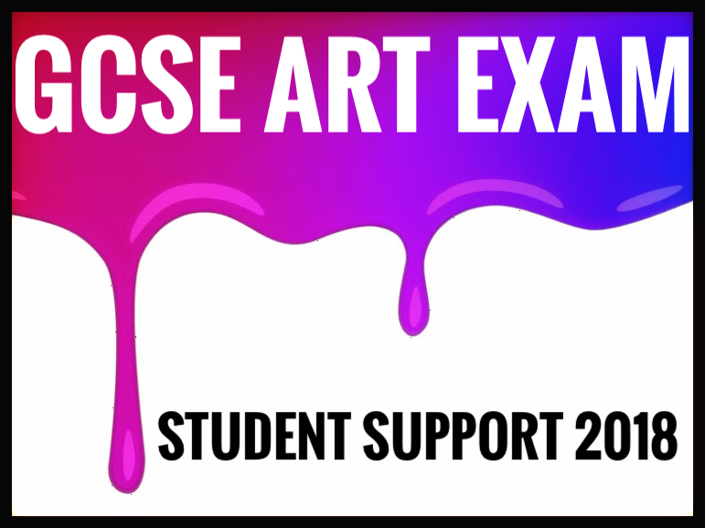 GCSE REVISION. GCSE Art Exam 2018. AQA and EdExcel.