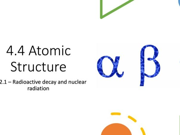 Radioactive Decay and Nuclear Radiation