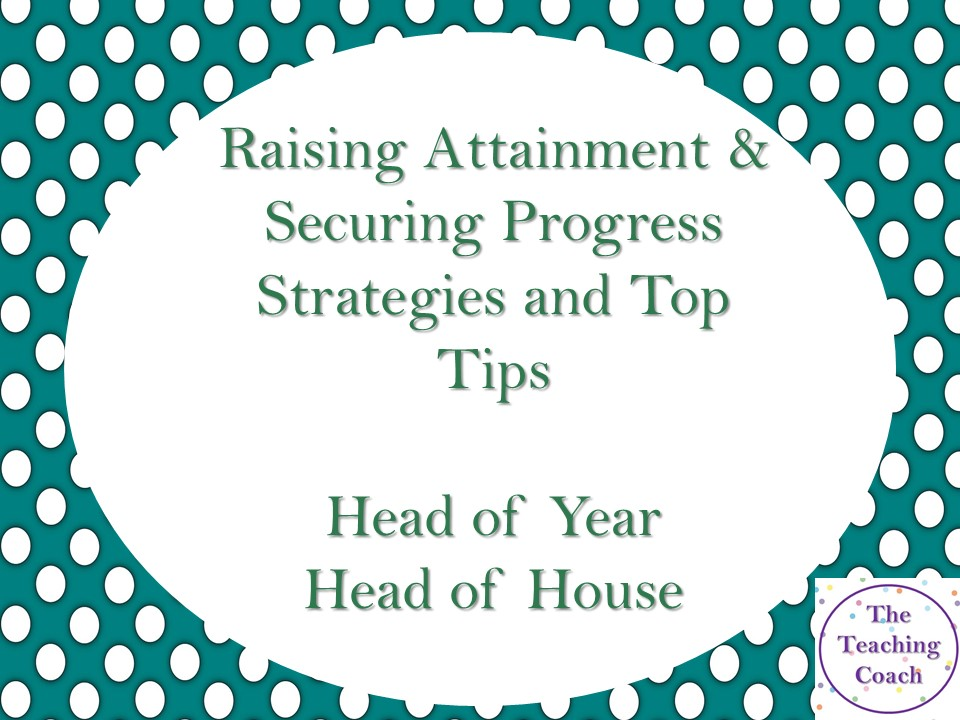 How to...Raise Attainment, Secure Progress - Head of Year House Pastoral Role - Interview CPD