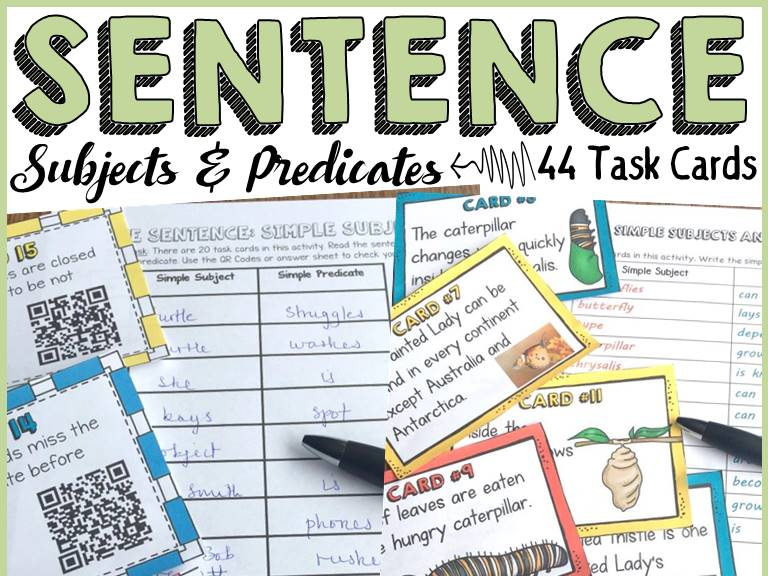 SIMPLE SENTENCE: SUBJECT AND PREDICATE: 44 TASK CARDS