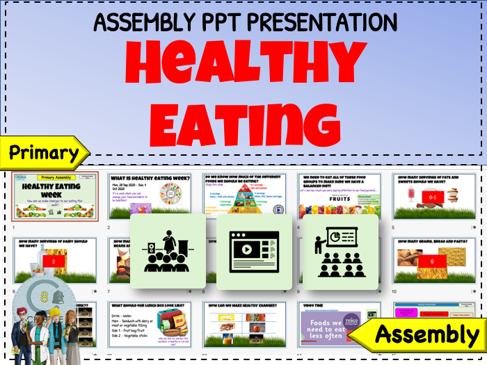 Assembly - Healthy Eating Week