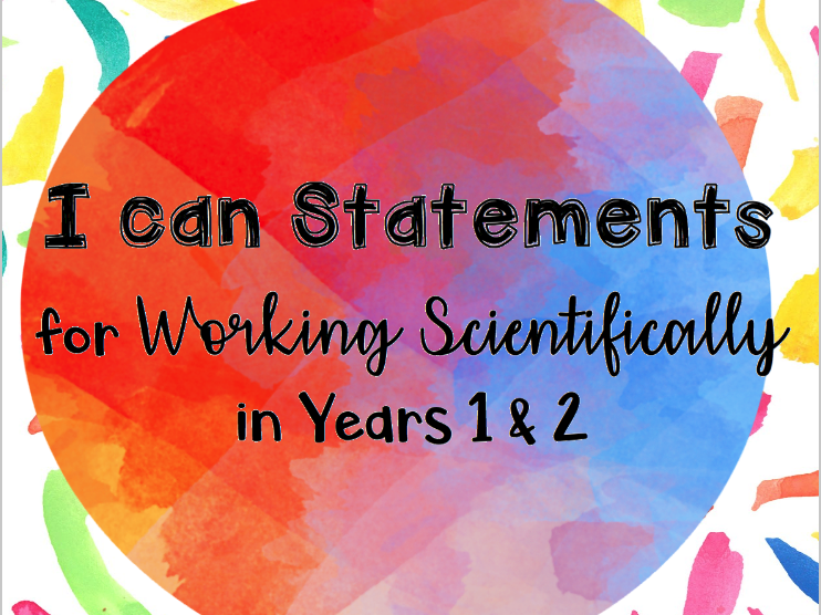Working Scientifically I can Statements for Years 1 & 2 UPDATED