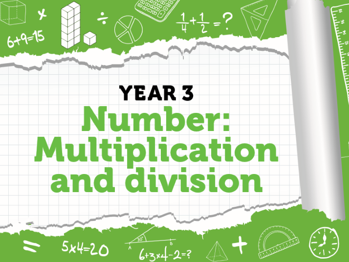 Year 3 - Multiplication and Division - Weeks 9 to 11