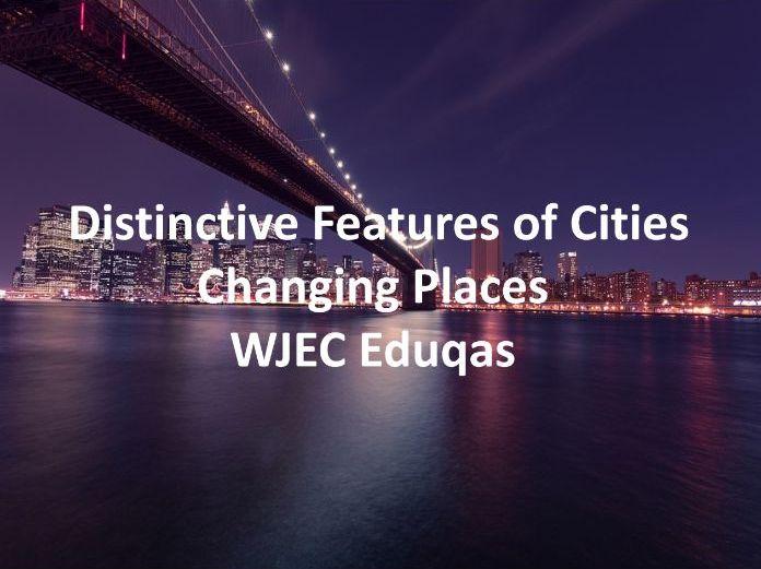 WJEC Eduqas GCSE - Distinctive Features of Cities