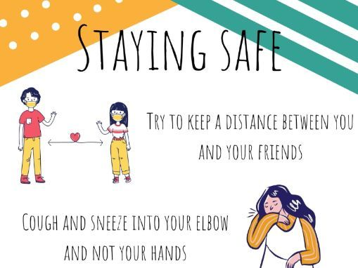 Staying Safe (Covid-19 poster)