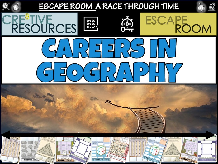 CAREERS IN GEOGRAPHY ESCAPE ROOM