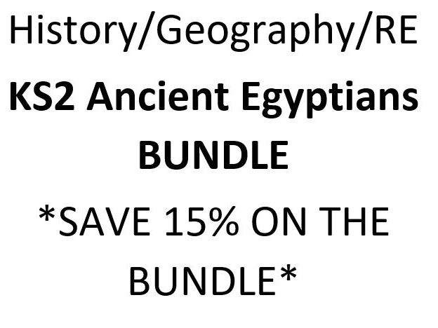 KS2  History/Geography/RE- Ancient Egyptians 7 Lessons BUNDLE