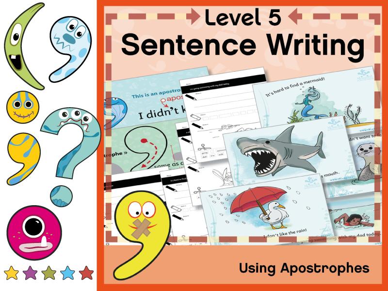 Level 5 Sentence Writing: Apostrophes