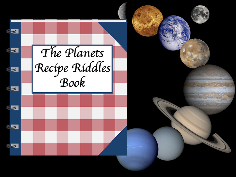 Recipe Riddles – Make Your Own Planets