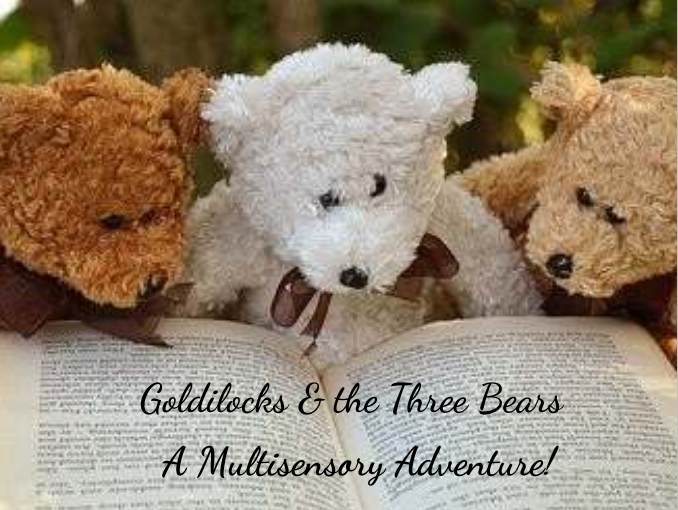 Goldilocks and the Three Bears Multisensory Story