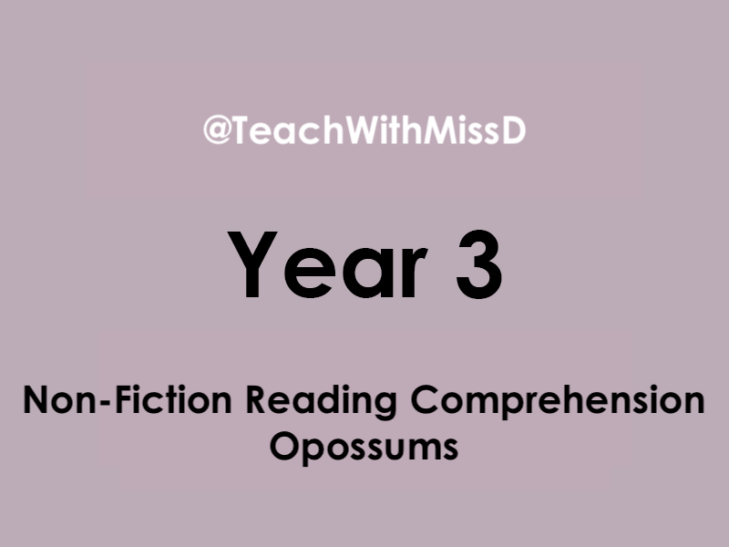 Opossums Non-Fiction Reading Comprehension (Year 3)