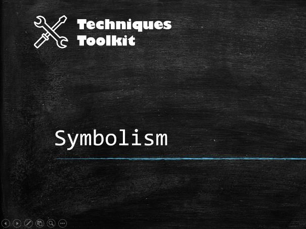 Symbolism – Techniques Toolkit – Worksheet and PowerPoint