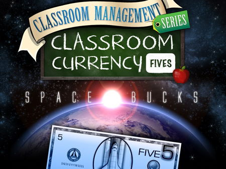 Classroom Currency: Space Bucks 5s - Class Economics