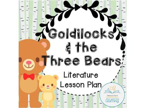 Goldilocks Language Arts Lesson Plan