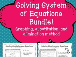 System of Equations- Graphing, Substitution, Elimination Notes Practice Problems