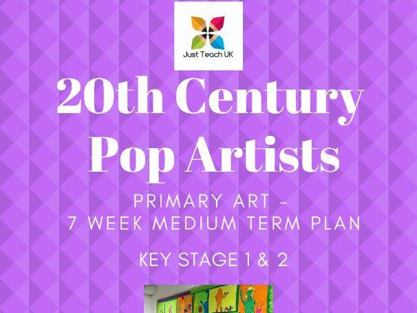 20th Century Art - Pop Artists - Art Planning KS1 & KS2