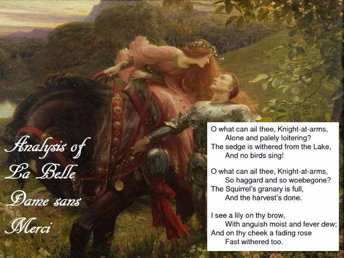 Poem Analysis - La Belle Dame sans Merci