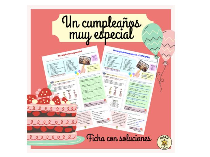 Un cumpleaños especial. El pretérito. Spanish. Birthdays. The preterite. Worksheet with answers