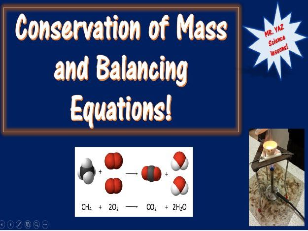 Conservation of Mass and Balancing Equations Lesson